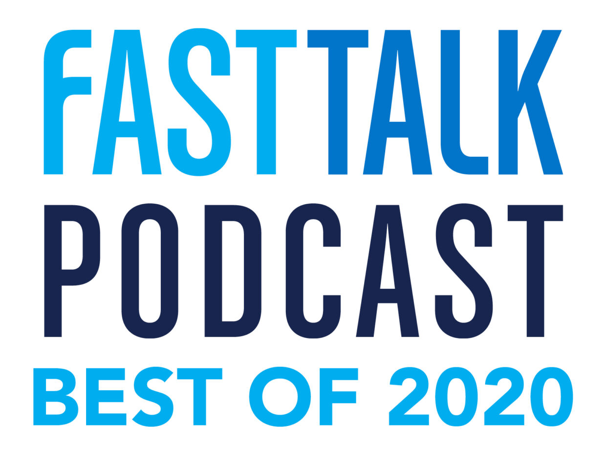 Fast Talk podcast Best of 2020