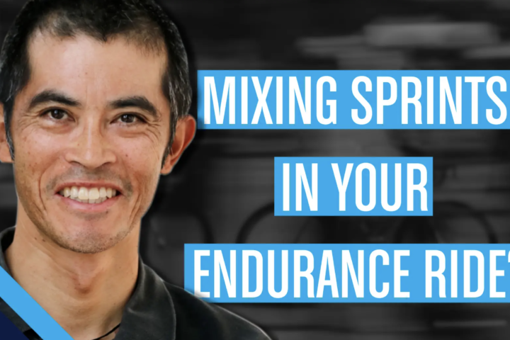 Mixing sprints in your endurance rides? With Dr. Stephen Cheung
