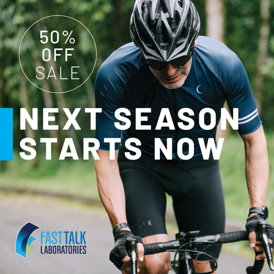 Fast Talk Labs 50% half off sale - Next Season Starts Now