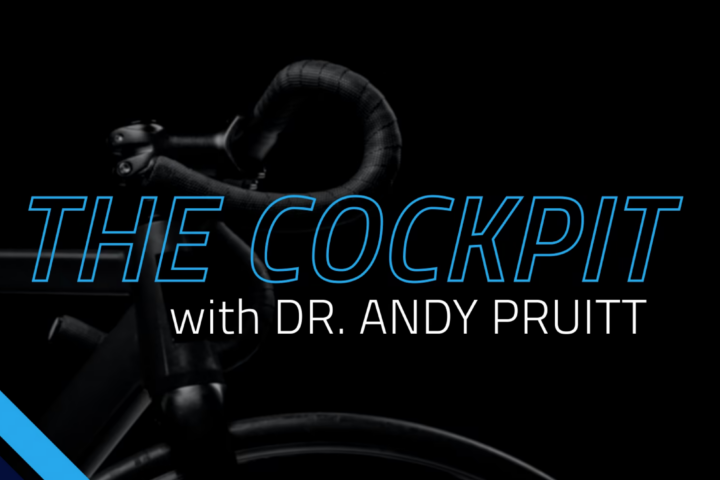 The Cockpit with Dr. Andy Pruitt